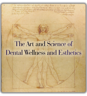 The Art and Science of the Dental Wellness